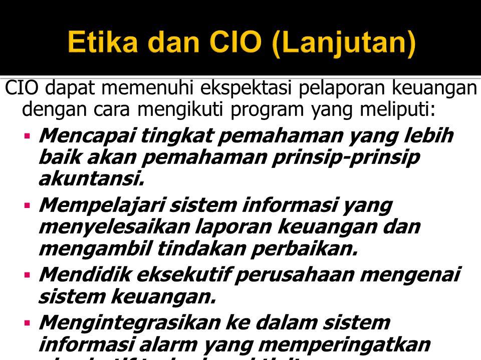 Etika dan CIO (Lanjutan)