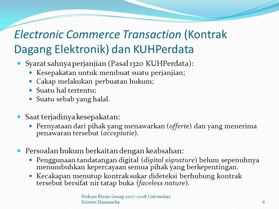 Electronic Commerce Transaction (Kontrak Dagang Elektronik) dan KUHPerdata