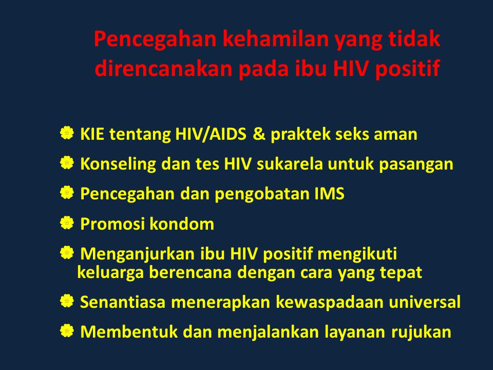 Pencegahan kehamilan yang tidak direncanakan pada ibu HIV positif