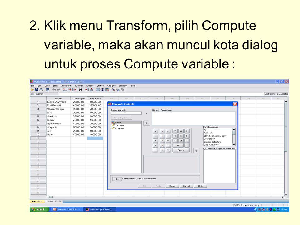 2. Klik menu Transform, pilih Compute