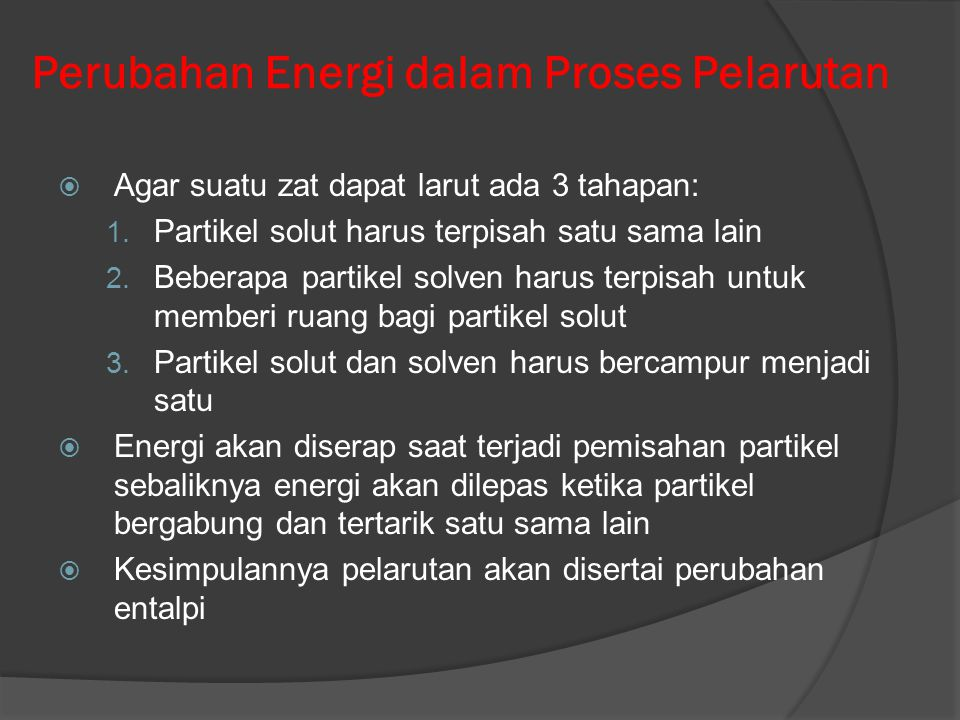 Perubahan Energi dalam Proses Pelarutan