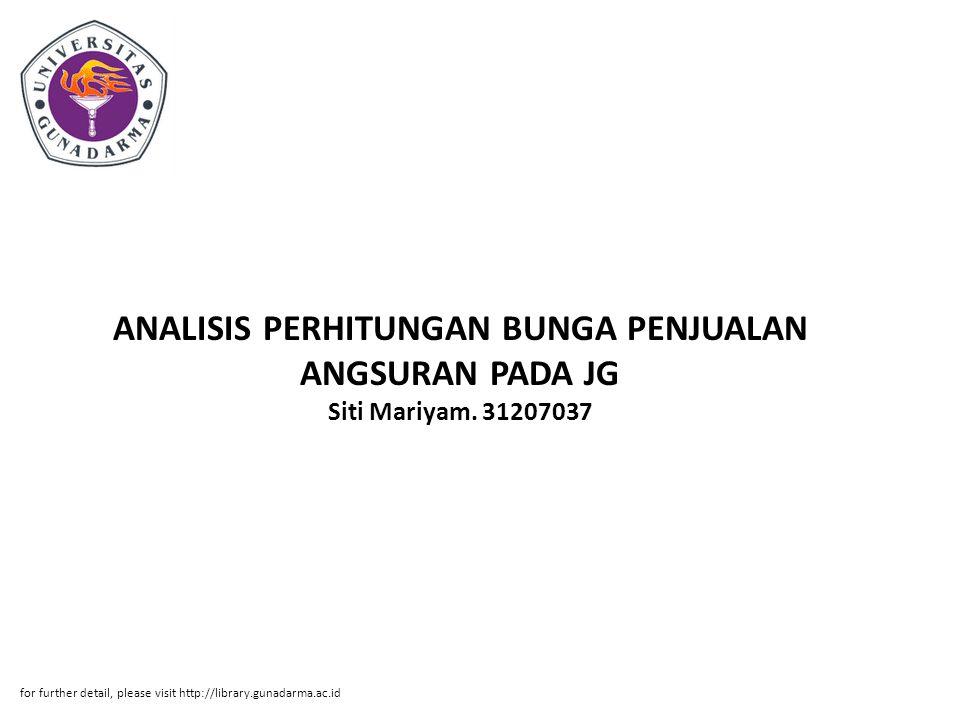 ANALISIS PERHITUNGAN BUNGA PENJUALAN ANGSURAN PADA JG Siti Mariyam