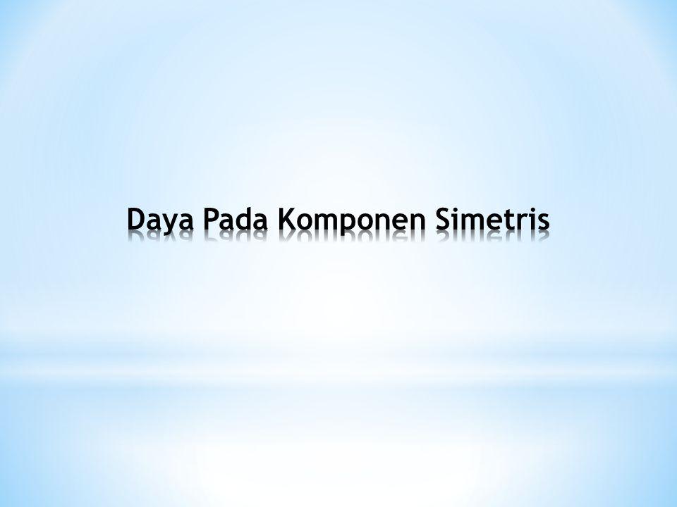 Daya Pada Komponen Simetris