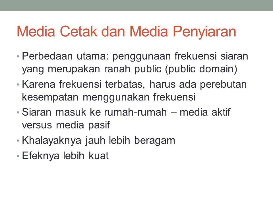 Media Cetak dan Media Penyiaran