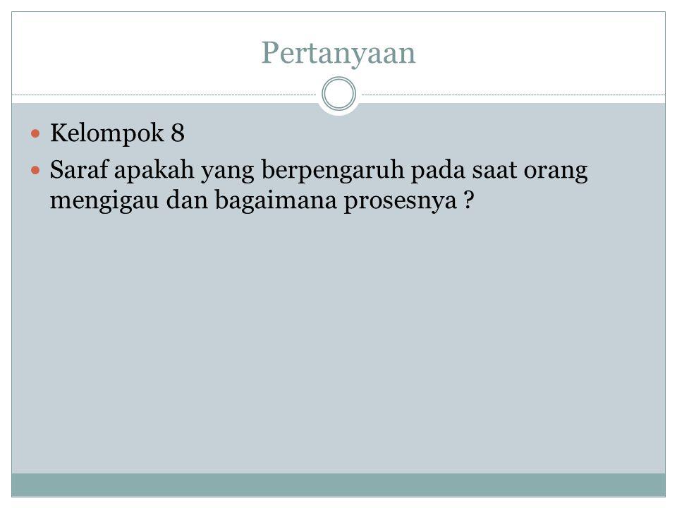 Pertanyaan Kelompok 8.