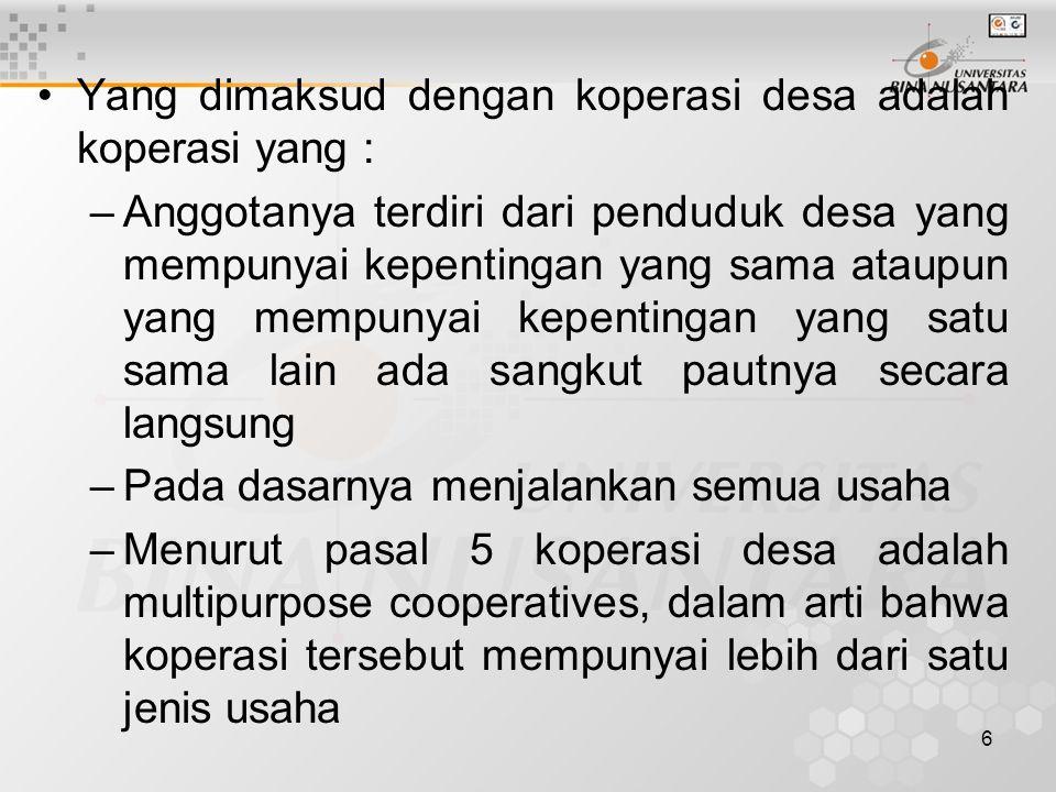 Yang dimaksud dengan koperasi desa adalah koperasi yang :