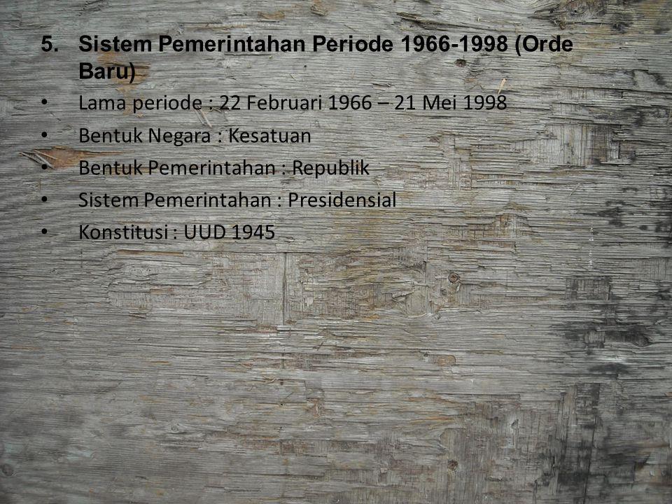 Sistem Pemerintahan Periode 1966-1998 (Orde Baru)