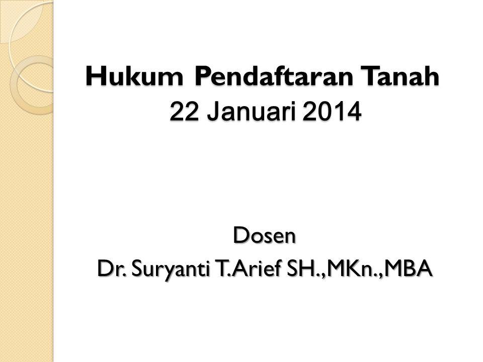 Hukum Pendaftaran Tanah 22 Januari 2014