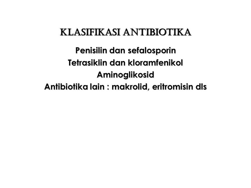 Klasifikasi Antibiotika