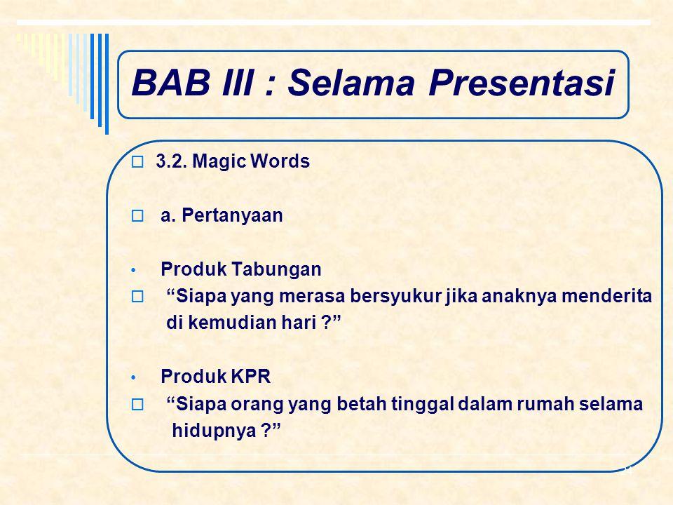 BAB III : Selama Presentasi