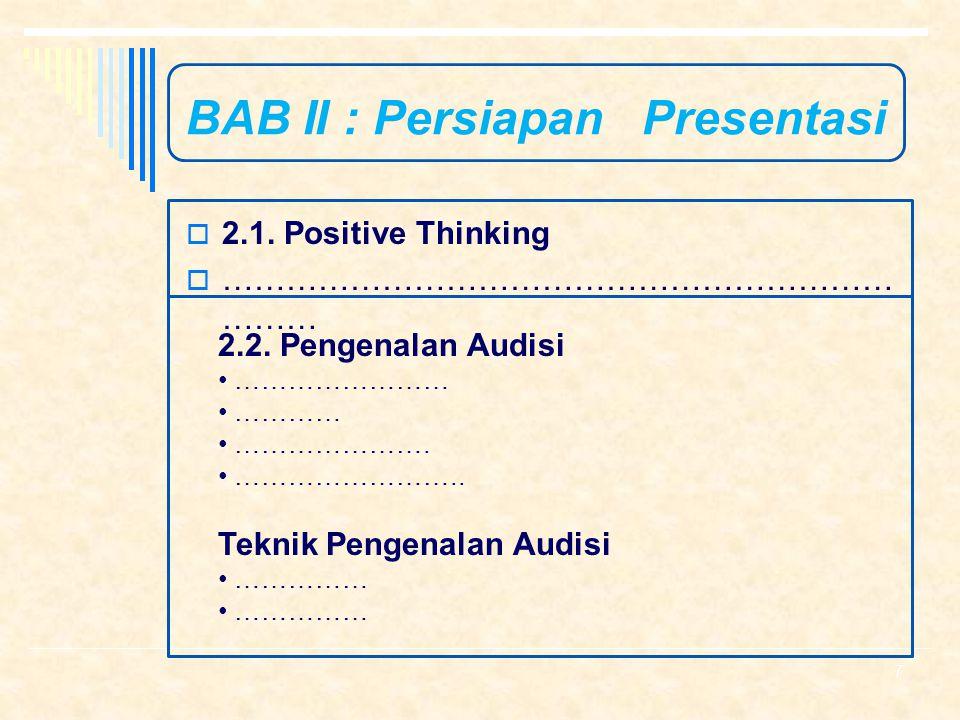 BAB II : Persiapan Presentasi