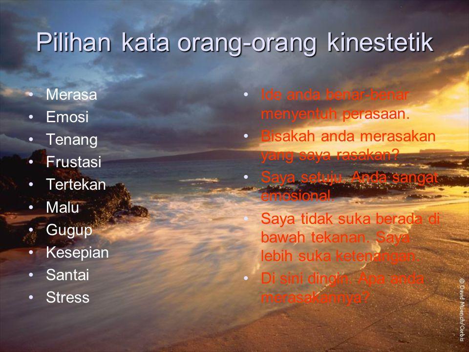 Pilihan kata orang-orang kinestetik