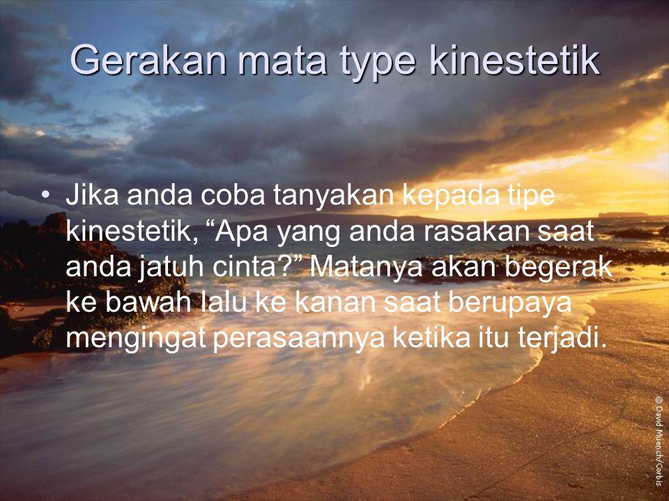 Gerakan mata type kinestetik