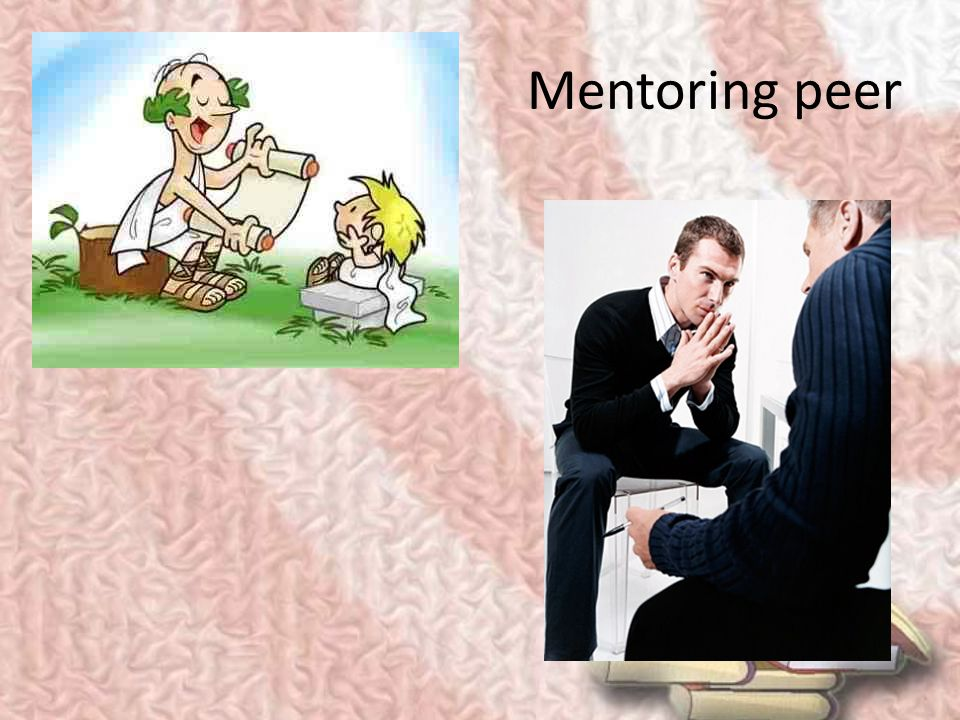 Mentoring peer