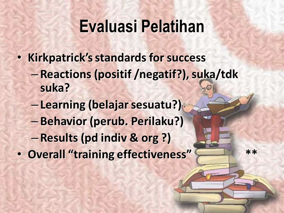 Evaluasi Pelatihan Kirkpatrick's standards for success