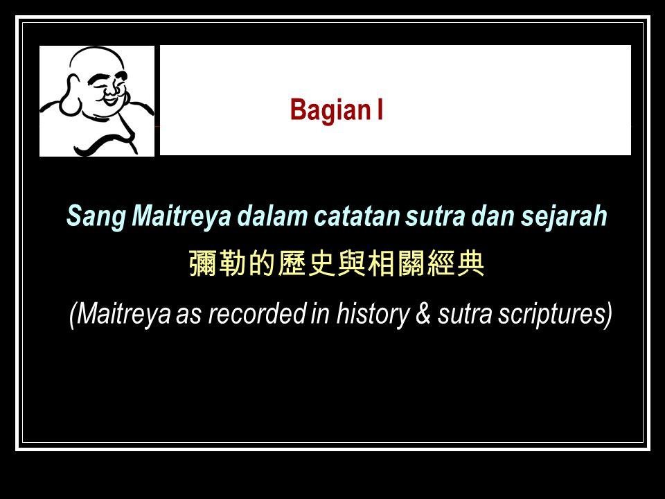 Sang Maitreya dalam catatan sutra dan sejarah