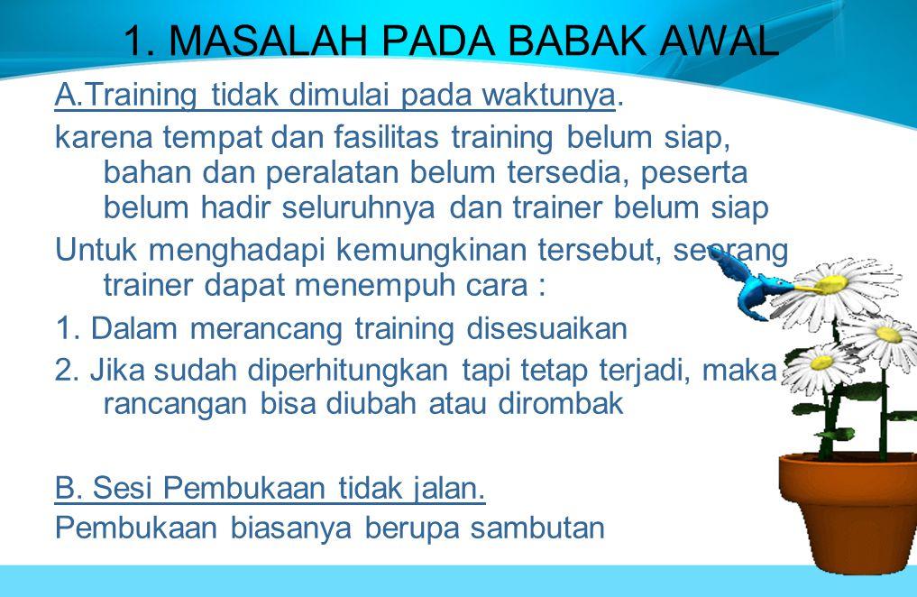 1. MASALAH PADA BABAK AWAL