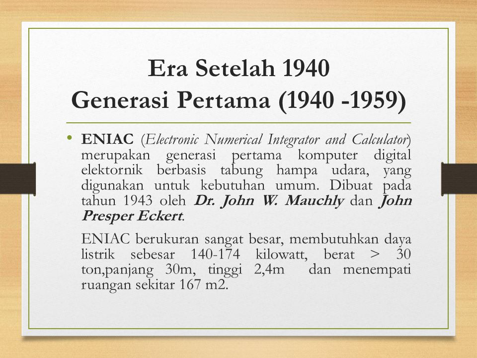 Era Setelah 1940 Generasi Pertama (1940 -1959)
