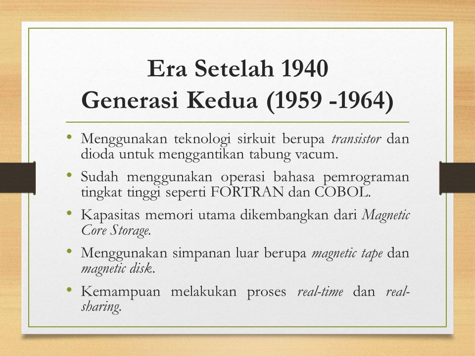 Era Setelah 1940 Generasi Kedua (1959 -1964)
