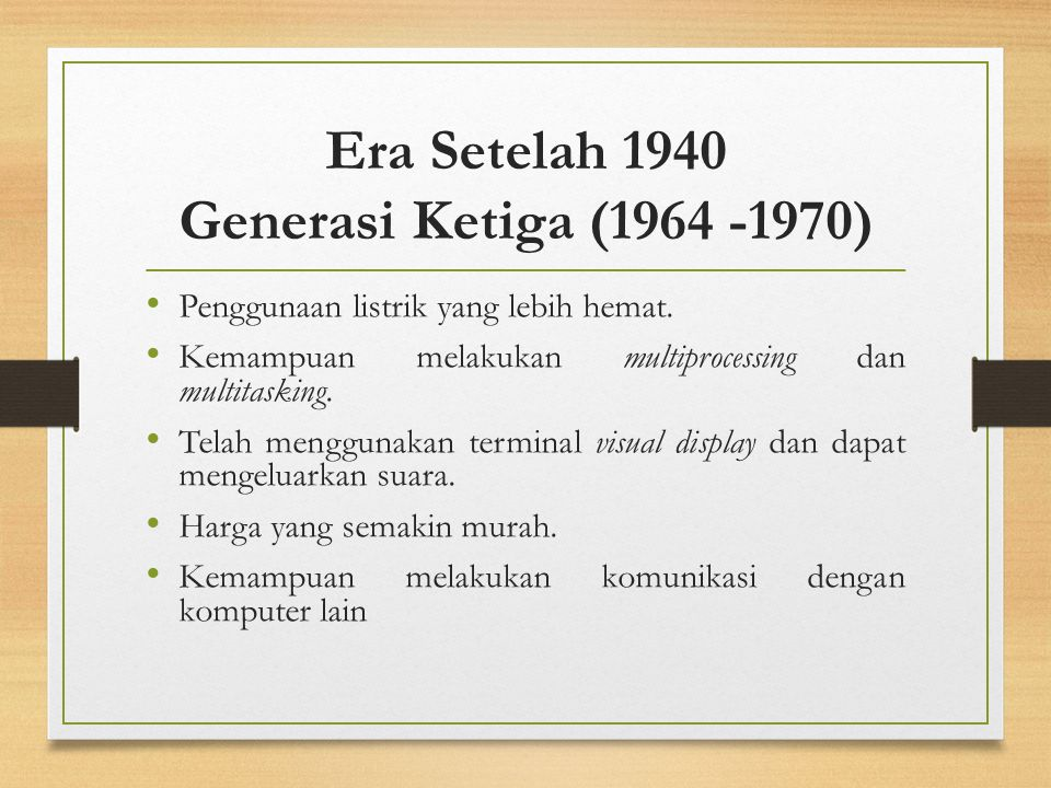 Era Setelah 1940 Generasi Ketiga (1964 -1970)