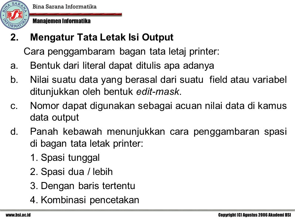 Mengatur Tata Letak Isi Output