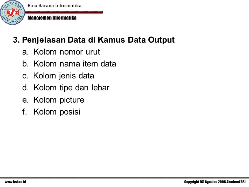 3. Penjelasan Data di Kamus Data Output