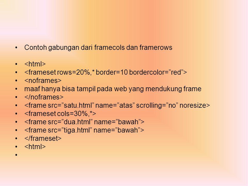 Contoh gabungan dari framecols dan framerows