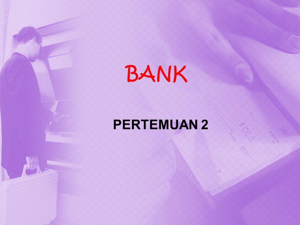 BANK PERTEMUAN 2