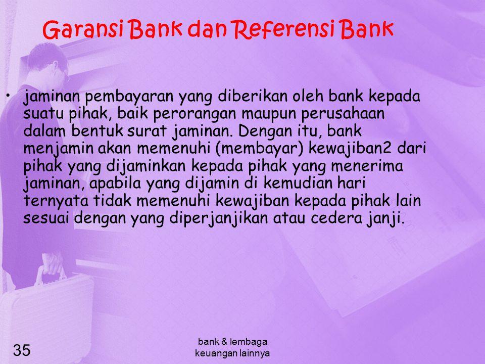 Garansi Bank dan Referensi Bank