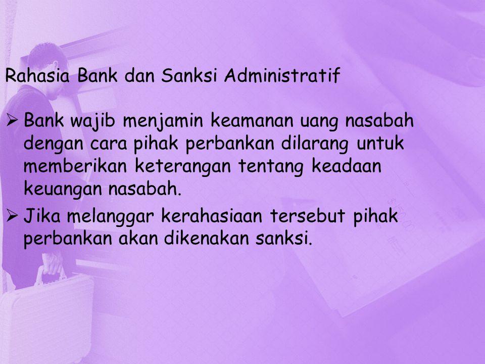 Rahasia Bank dan Sanksi Administratif