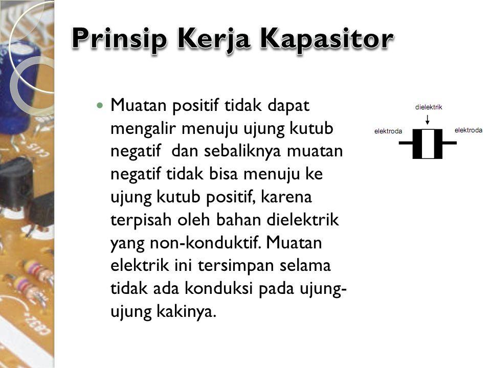Prinsip Kerja Kapasitor