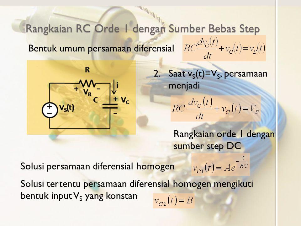 Rangkaian RC Orde 1 dengan Sumber Bebas Step
