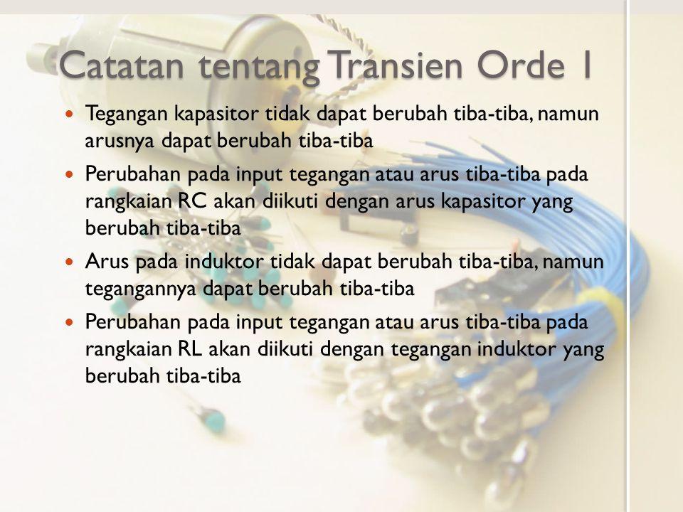 Catatan tentang Transien Orde 1