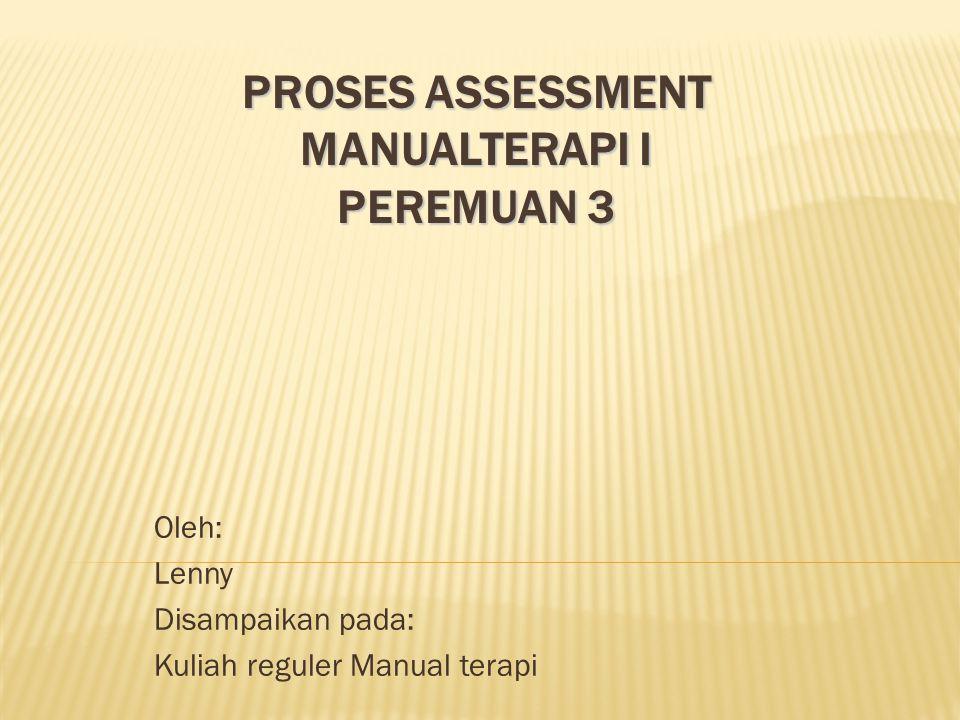 PROSES ASSESSMENT MANUALTERAPI I Peremuan 3