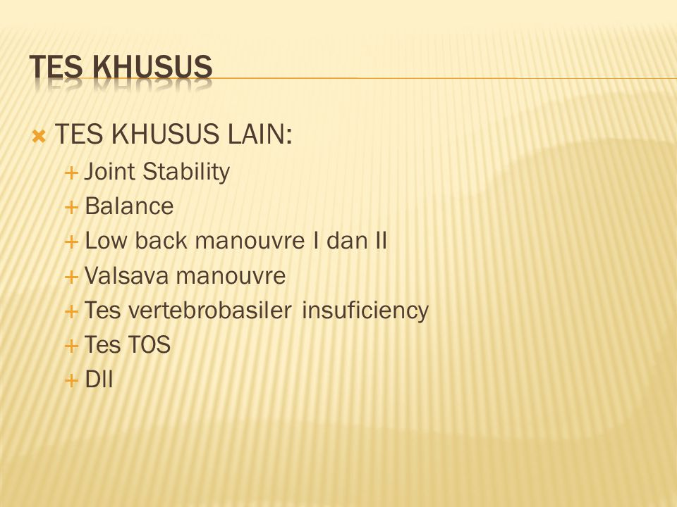 TES KHUSUS TES KHUSUS LAIN: Joint Stability Balance