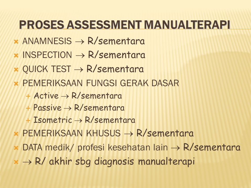 PROSES ASSESSMENT MANUALTERAPI