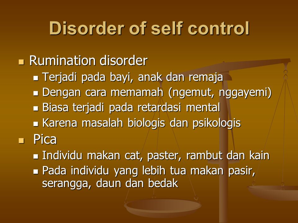 Disorder of self control
