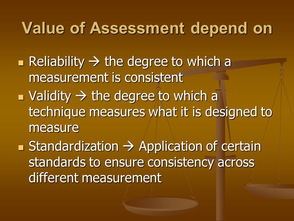 Value of Assessment depend on
