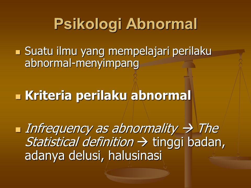 Psikologi Abnormal Kriteria perilaku abnormal