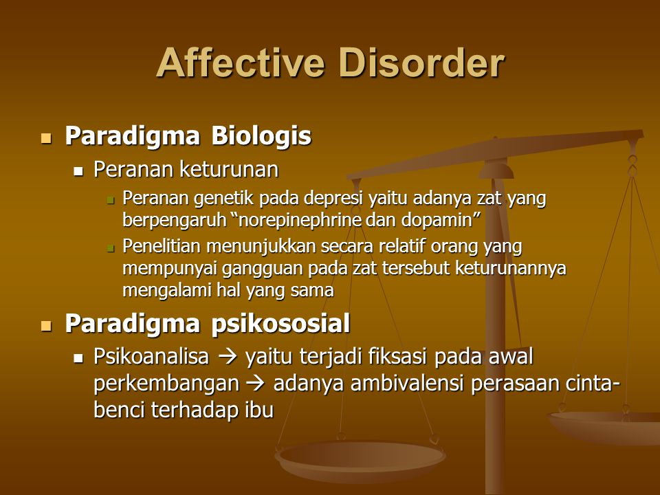 Affective Disorder Paradigma Biologis Paradigma psikososial