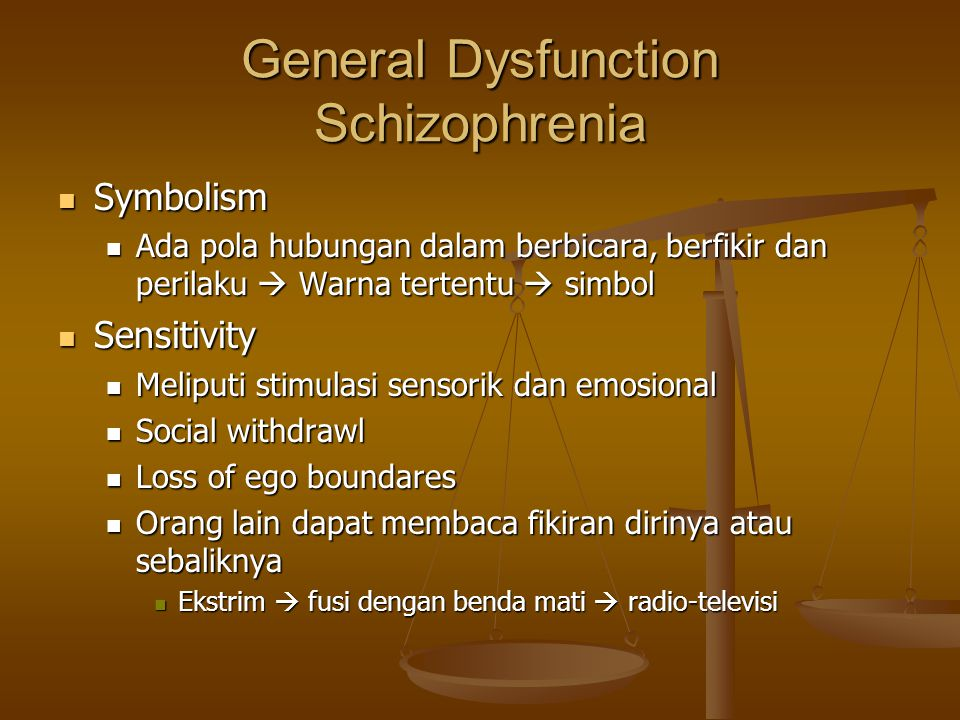 General Dysfunction Schizophrenia