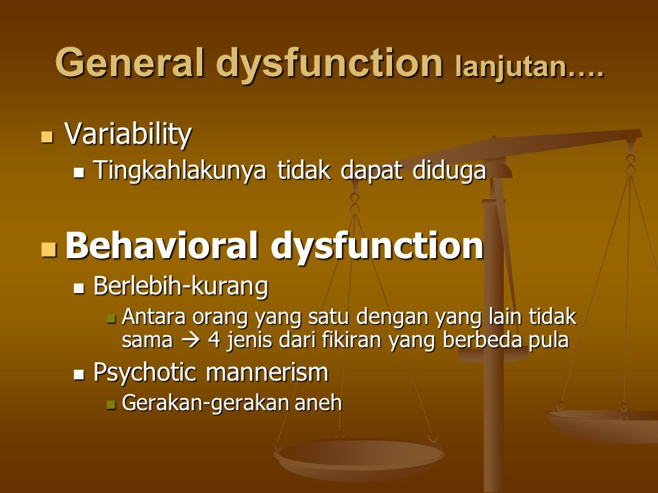 General dysfunction lanjutan….