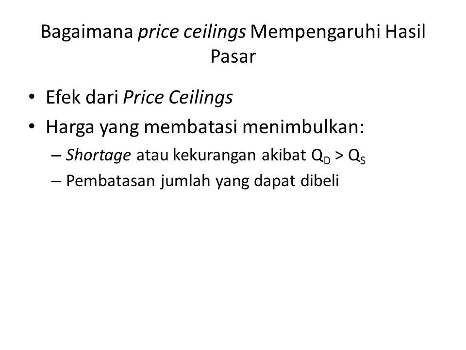 Bagaimana price ceilings Mempengaruhi Hasil Pasar