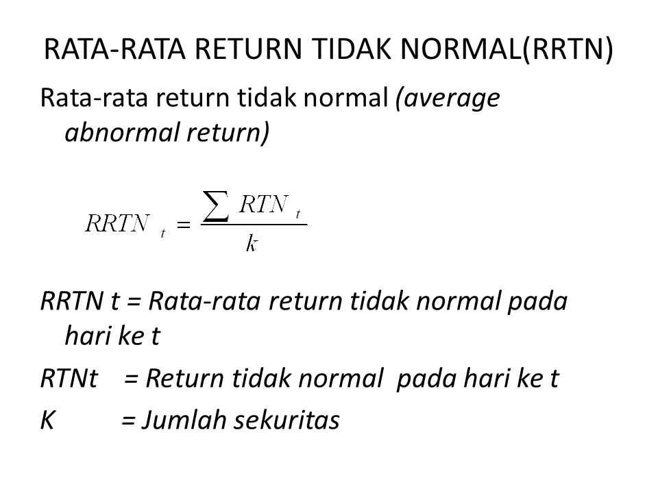 RATA-RATA RETURN TIDAK NORMAL(RRTN)