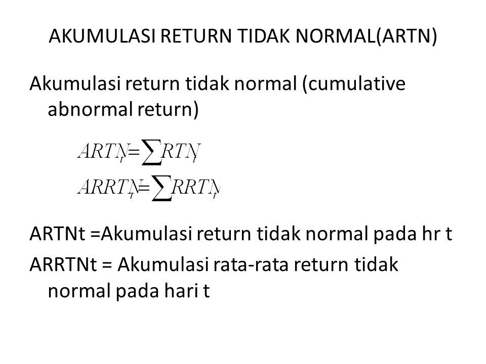AKUMULASI RETURN TIDAK NORMAL(ARTN)