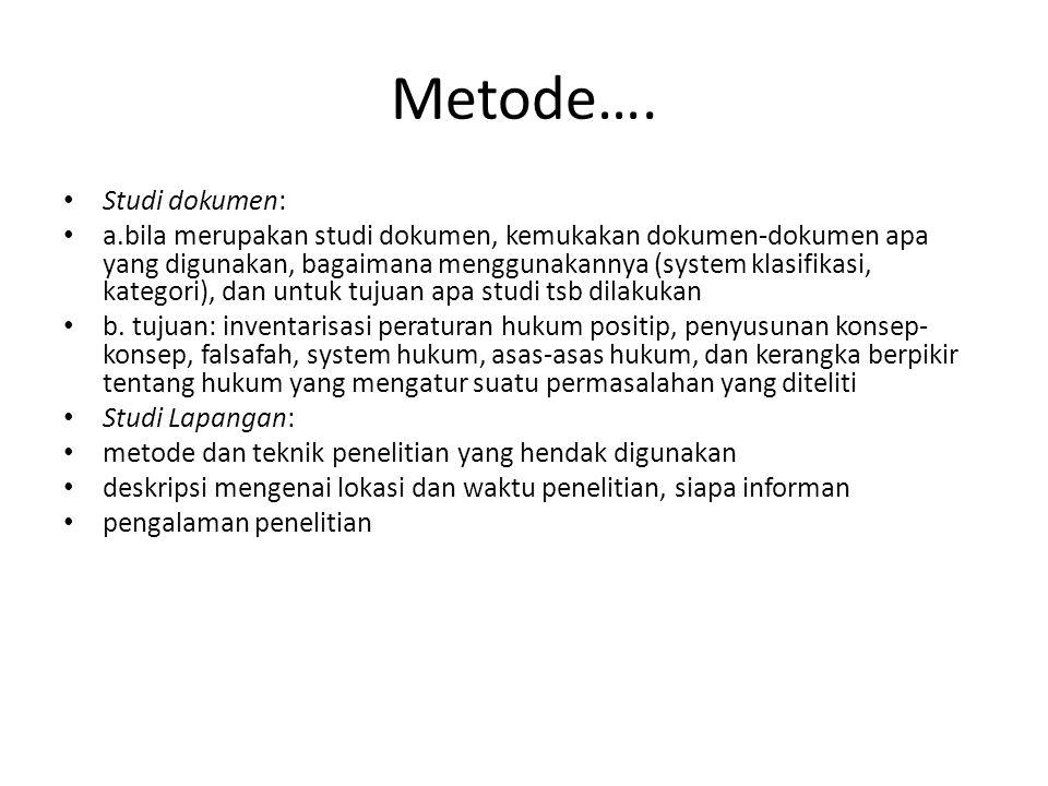 Metode…. Studi dokumen: