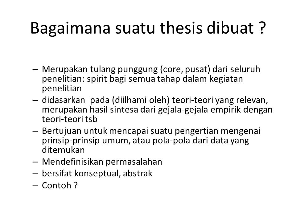 Bagaimana suatu thesis dibuat