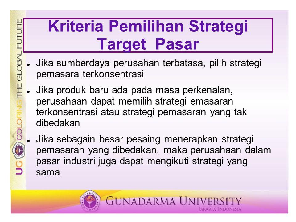 Kriteria Pemilihan Strategi Target Pasar