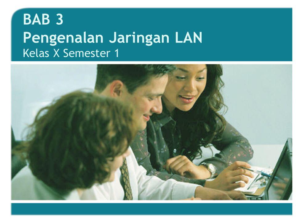 BAB 3 Pengenalan Jaringan LAN