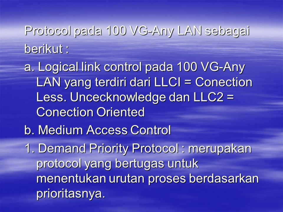 Protocol pada 100 VG-Any LAN sebagai